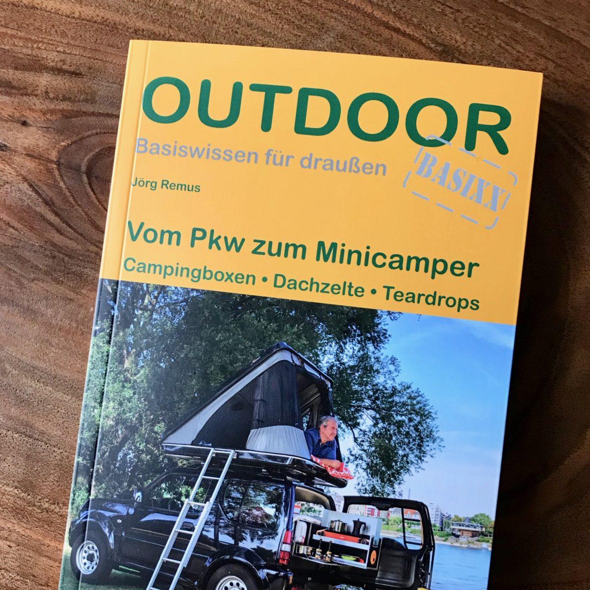 """""""Vom PKW zum Mini-Camper - Campingboxen · Dachzelte · Teardrops"""" aus dem Conrad Stein Verlag"""